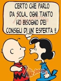 Snoopy and friends Italian Humor, Italian Quotes, Lucy Van Pelt, Charlie Brown And Snoopy, Just Smile, Words Quotes, Funny Images, Vignettes, Quotations