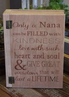 nana sign the only thing better than having you for a mom is my