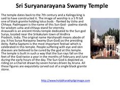 Sri Suryanarayana Swamy TempleThe temple dates back to the 7th century and a Kalinga king issaid to have constructed it. T...