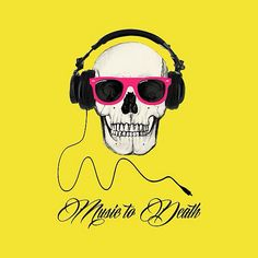 DJ SKULL Music to Death by WAMTEES