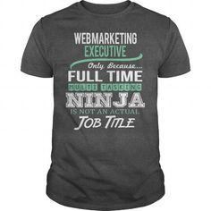 AWESOME TEE FOR WEB MARKETING EXECUTIVE T-SHIRTS, HOODIES (22.99$ ==► Shopping Now) #awesome #tee #for #web #marketing #executive #SunfrogTshirts #Sunfrogshirts #shirts #tshirt #hoodie #tee #sweatshirt #fashion #style