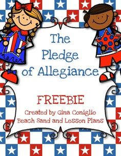 The Pledge of Allegiance FREEBIE Help students understand the meaning behind the pledge