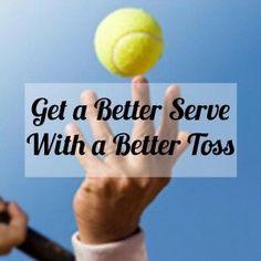 Get a Better Tennis Serve with a Better Toss - Tennis Quick Tips podcast via tennisfixation.com #tennisexercises