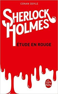 Amazon.fr - Sherlock Holmes : Etude en rouge - Sir Arthur Conan Doyle - Livres