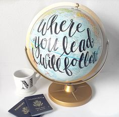 Hand Painted Vintage Globe Where You Lead I Will Follow by Cami Monet