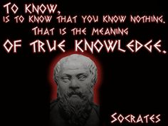 Socrates - The Test Of ThreeSocrates - To know, is to know that you know nothing. That is the meaning of true knowledge.