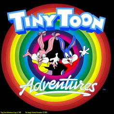 This was my show!!! We're tiny! We're toony! We're all a little loony!