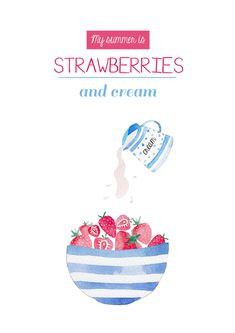 my-summer-is-strawberries-and-cream. Felicity French