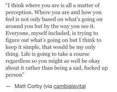 Matt Corby quote.