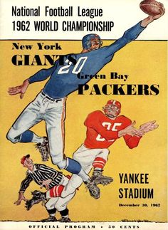 1962 NFL Championship Game Program Green Bay Packers at New York Giants New York Football, Packers Football, New York Giants, Football Decor, Football Images, Football Pictures, Sports Pictures, Football Cards, Championship Football