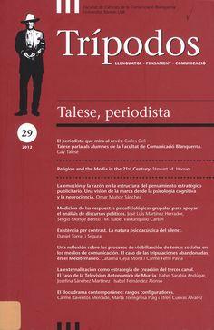 COMUNICACIÓN (Trípodos : llenguatge, pensament, comunicació : n° 29 / 2012). Acceso al texto completo.
