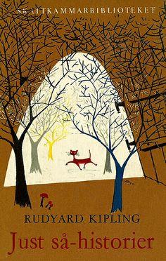 Rudyard Kipling, Just så-historier (Just so stories) , Natur och Kultur - Skattkammarbiblioteket, 1953. Cover by Per Silvferhjelm