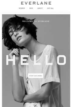 Everlane lets the image do the work in this gorgeous welcome email. Find more on welcome-email design here http://emaildesign.beefree.io/2015/09/10-tips-welcome-email-design/