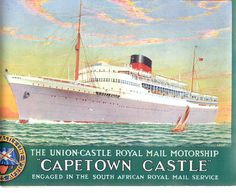 Cape Town Castle. Travel Ads, Travel Images, Frank Mason, Merchant Navy, Railway Posters, Mombasa, Nautical Art, Cruise Ships, Ways To Travel