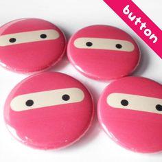 Pink Ninja  pinback button by thepinksamurai on Etsy