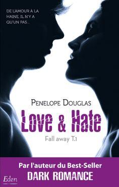 Love & Hate de Penelope Douglas