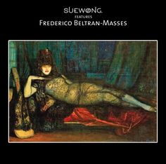 FREDERICO BELTRAN-MASSES was renowned as a master of colour and the psychological#portrait, as well as a painter of seductive images of women. The painter's Spanish heritage would influence his oeuvre deeply. His paintings are rich with musical and poetic references influenced by 'Greek mythology, orphic mysteries and fantasies.   #teamsuewong #suewong #art #FredericoBeltranMasses #painter #inspiration