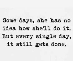 Quotes for Motivation and Inspiration QUOTATION - Image : As the quote says - Description Inspire Yourself Ladies With These Motivational Quotes For Inspirational Quotes For Women, Great Quotes, Quotes To Live By, Life Quotes, Quotes For Mom, This Is Me Quotes, Being A Mom Quotes, Quotes Quotes, New Start Quotes