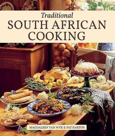 """Read """"Traditional South African Cooking"""" by Magdaleen van Wyk available from Rakuten Kobo. Anyone who longs for a beloved grandmother's famous milk tart or melkkos, or a great aunt's delicious bobotie or vetkoek. South African Dishes, South African Recipes, Ethnic Recipes, Cookbook Pdf, Cookbook Recipes, Cookbook Ideas, Random House, Koeksisters Recipe, Bobotie Recipe"""