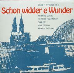 """LP 12"""" · Schon widder e Wunder · Kölsche Witze · Kölche Krätzcher · J. Steinberg"""