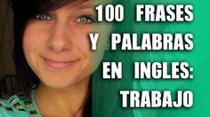 100 Palabras y Frases en Inglés: Trabajo y Negocios- Inglés Básico e Int...