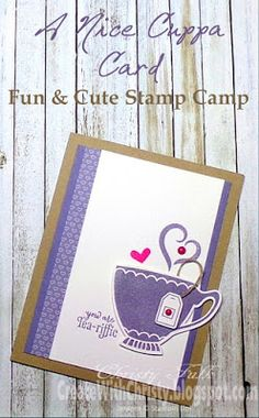 Stampin' Up! A Nice Cuppa Card - Create With Christy - Christy Fulk, Stampin' Up! Demo