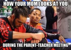 How your mom looks at you.