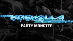Krewella - Party Monster  GUYS IM BEGGING YOU TO LISTEN IM OBSESSED!!!!!!!!!