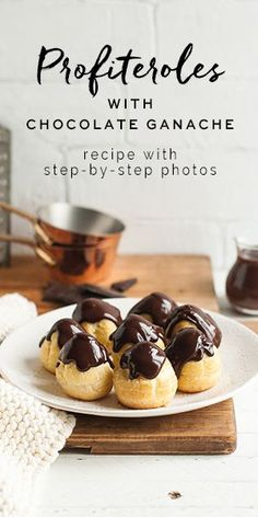 Profiteroles with Chocolate Ganache - Torten internationalProfiteroles with Chocolate Ganache, recipe with step-by-step photos Easy No Bake Desserts, Great Desserts, Dessert Recipes, French Desserts, Fudge Recipes, Chocolate Recipes, Baking Recipes, Profiteroles Recipe, Eclairs