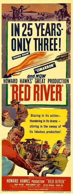 """Red River"" (1948) - John Wayne - Montgomery Clift - Directed by Howard Hawks - Insert movie poster - United Artists."