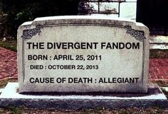 I don't think they will, but if they are smart, they will make some changes in the Allegiant movie.I'm seeing a lot of rage and heartbreak in Divergent boards about the Allegiant book. Divergent Memes, Divergent Hunger Games, Divergent Fandom, Divergent Trilogy, Divergent Insurgent Allegiant, Tfios, Insurgent Quotes, Jhon Green, Veronica Roth
