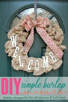 DIY Simple Burlap Wreath {Easily changeable for all seasons and holidays!} | TheTurquoiseHome.com