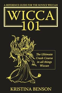 Wicca 101: A New Reference for the Beginner Wiccan: Wicca, Witchcraft, and Paganism: A Solitary Guide for the New Wiccan: Solitary Study for a Beginner: ... Witchcraft (Wicca, Wiccans, and Witchcraft) by Kristina Benson. $8.78. Publisher: Equity Press; 1 edition (August 30, 2009). 216 pages