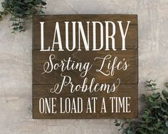 Laundry Room Decor / Laundry Sorting Life's Problems : This fun quote is a great way to spruce up the walls and bring some character to your laundry room. FEATURES: White Painted Lettering Dark brown