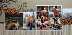 """Fall Into Disney"" by kym, as seen in the Club CK Idea Galleries. #scrapbook #scrapbooking #creatingkeepsakes"