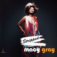 Macy Gray - Stripped 180g Vinyl LP October 28 2016 Pre-order