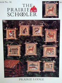 Prairie Lodge By The Prairie Schooler Book No. 38 by NeedANeedle