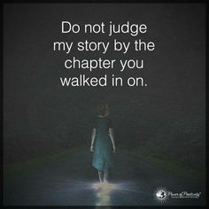 I won't judge yours. Do not judge mine. You were a lesson I needed to learn!