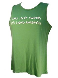This Isn't Sweat; It's Liquid Awesome Women's Crew Neck Tech Tank