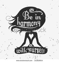Fitness typographic grunge poster. Meditation girl/lotus pose. lBe in harmony with yourself. Motivational and inspirational illustration. Lettering. For bodybuilding or fitness club. - stock vector