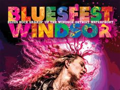 Bluesfest Windsor 2016 promises more rock, more blues, more fun Star Wars, Newspaper Article, Local News, Windsor, More Fun, Blues, Articles, Rock, Movie Posters