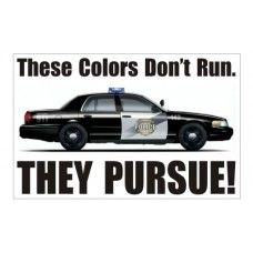 These Colors Pursue Police Decal / Sticker #124