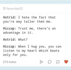 I give credit to whoever came up with this beautiful ideas < Oh my gods. The feels. Hiccstrid. :)