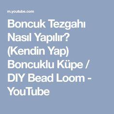 Boncuk Tezgahı Nasıl Yapılır? (Kendin Yap) Boncuklu Küpe / DIY Bead Loom - YouTube