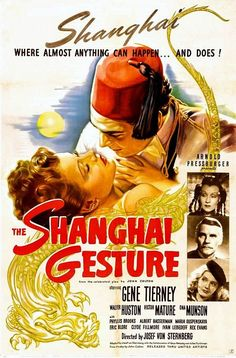 "Director Josef Von Sternberg's ""The Shanghai Gesture"" (1941) starring Gene Tierney, Walter Huston, and Victor Mature."