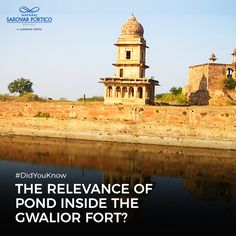 The pond lying within the Gwalior fort is sacred, and its water is said to have cured many people of that times, including the fort's king Suraj Sen Pal? Nataraja, Did You Know, Pond, Taj Mahal, Times, Explore, Building, Water, People