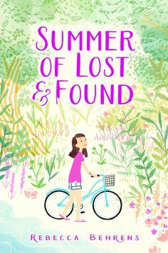 Summer of Lost & Found by Rebecca Behrens
