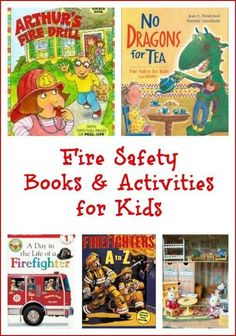 Fire Safety Books & Activities for Kids -- great way to teach fire safety in the home or classroom!