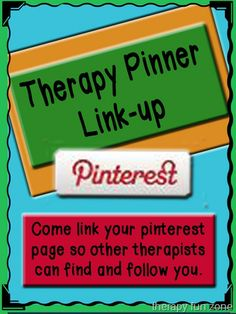 pinterest link up.  Add a link to your therapy related pinterest page to make it easy for therapists to find all of the great therapy activities.