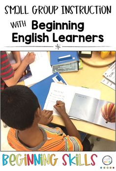 A glance at ESL instruction with beginning English learners. This post shares ESOL activities for reading, writing, phonics and vocabulary. English Language Learners, Group Work, Teaching English, Small Groups, Phonics, Vocabulary, Teacher, Classroom, Esl